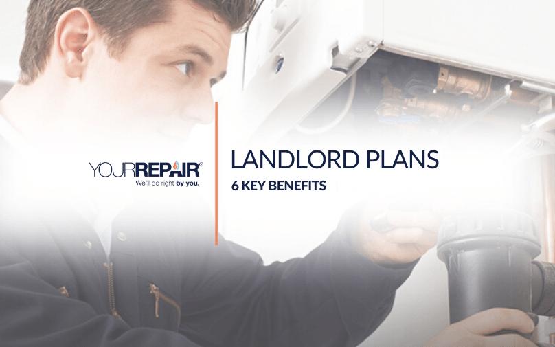 Landlord Plans - 6 Key Benefits